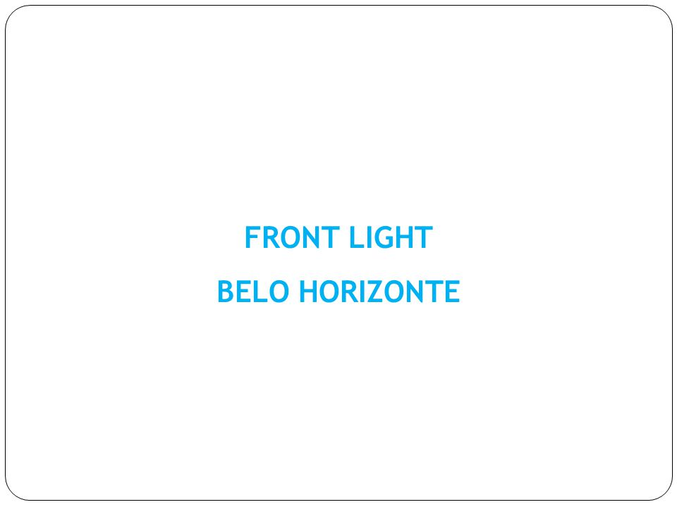 FRONT LIGHT BELO HORIZONTE