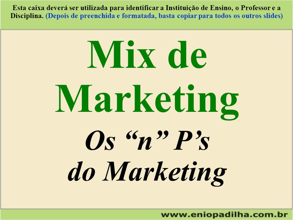 Mix de Marketing Os n P's do Marketing