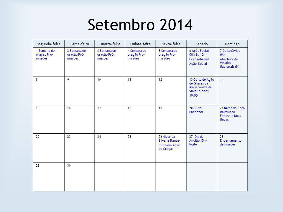 Setembro 2014 Segunda-feira Terça-feira Quarta-feira Quinta-feira