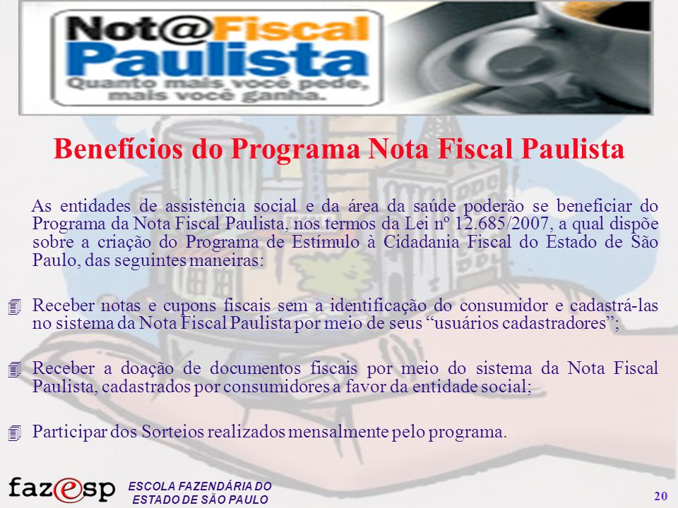 Benefícios do Programa Nota Fiscal Paulista
