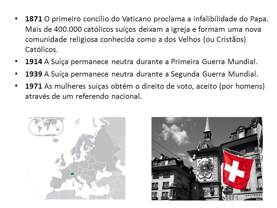 1914 A Suíça permanece neutra durante a Primeira Guerra Mundial.