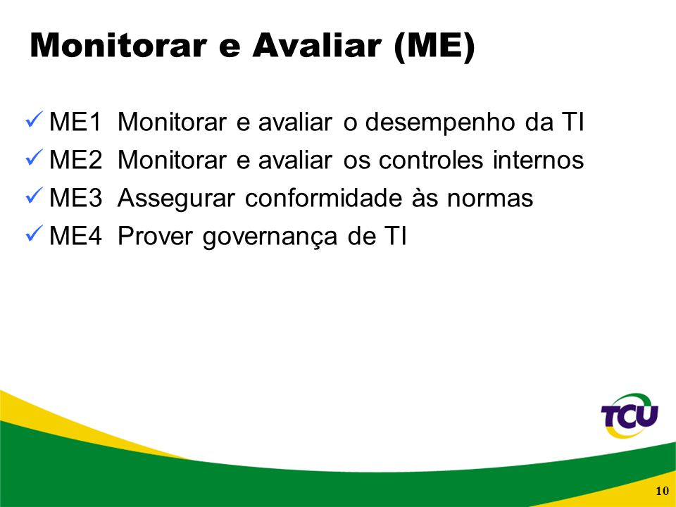 Monitorar e Avaliar (ME)