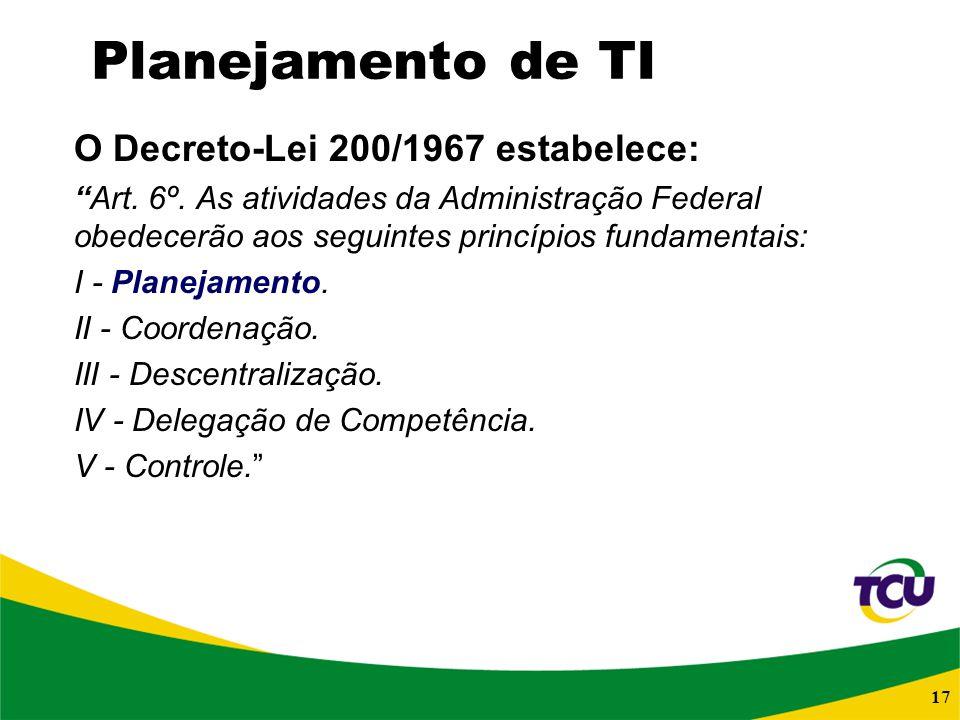 O Decreto-Lei 200/1967 estabelece: