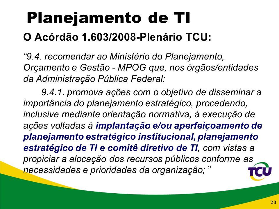 O Acórdão 1.603/2008-Plenário TCU: