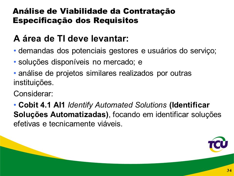 Análise de Viabilidade da Contratação Especificação dos Requisitos