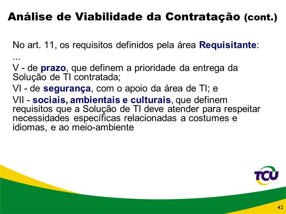 Análise de Viabilidade da Contratação (cont.)