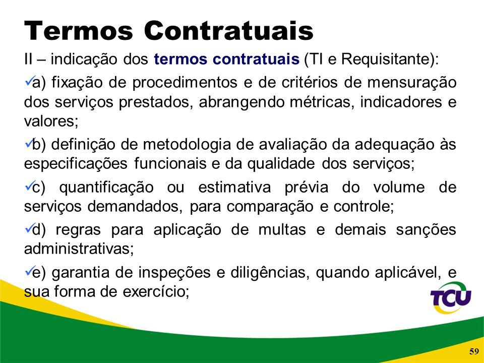Termos Contratuais II – indicação dos termos contratuais (TI e Requisitante):