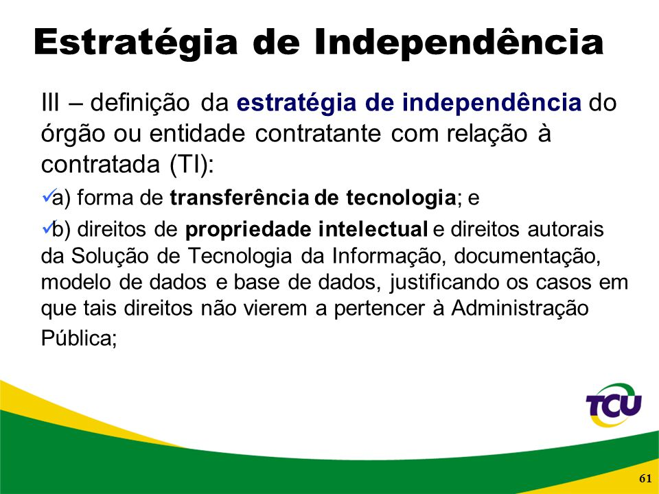 Estratégia de Independência