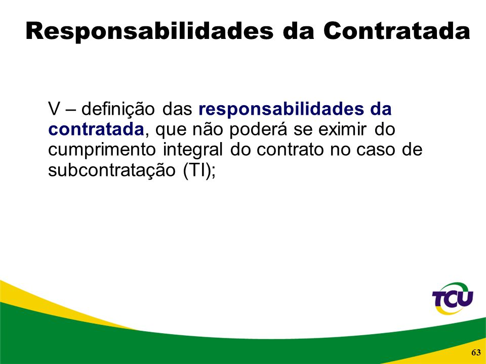 Responsabilidades da Contratada