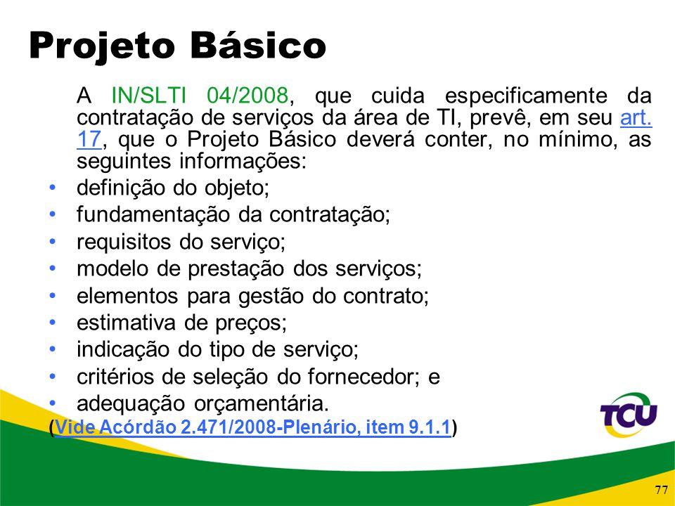 fundamentação da contratação; requisitos do serviço;