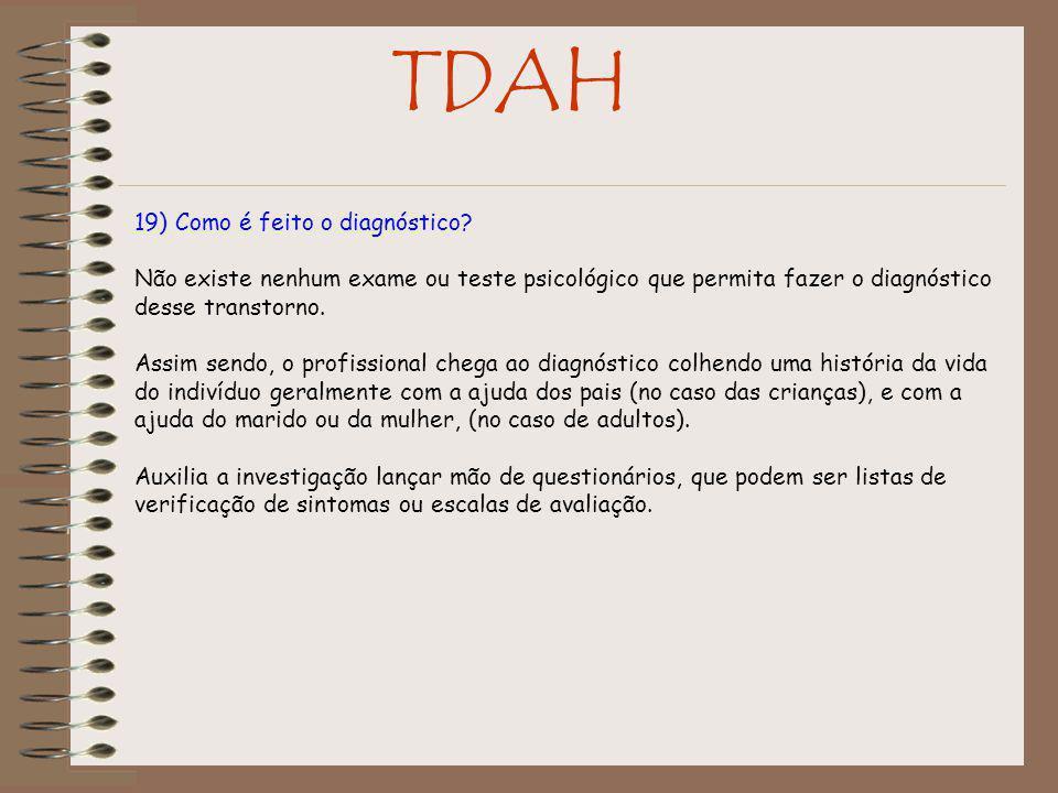 TDAH 19) Como é feito o diagnóstico