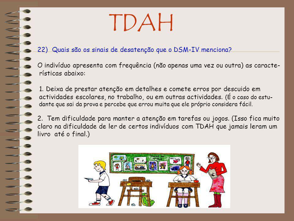 TDAH Quais são os sinais de desatenção que o DSM-IV menciona