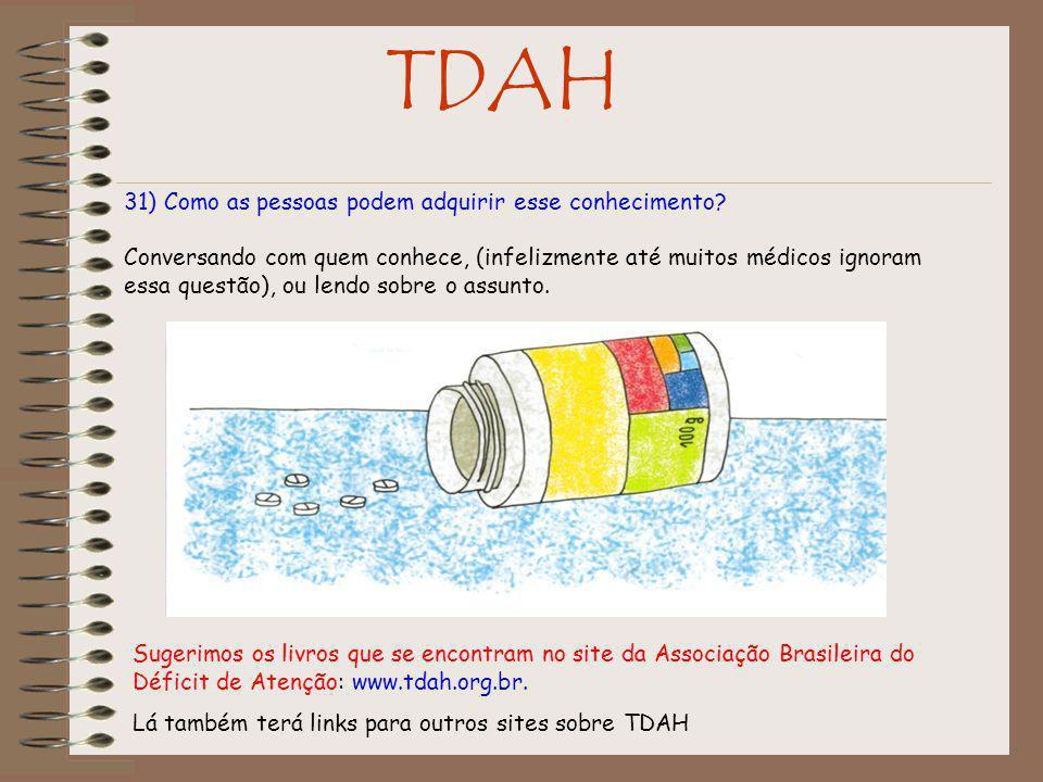 TDAH 31) Como as pessoas podem adquirir esse conhecimento