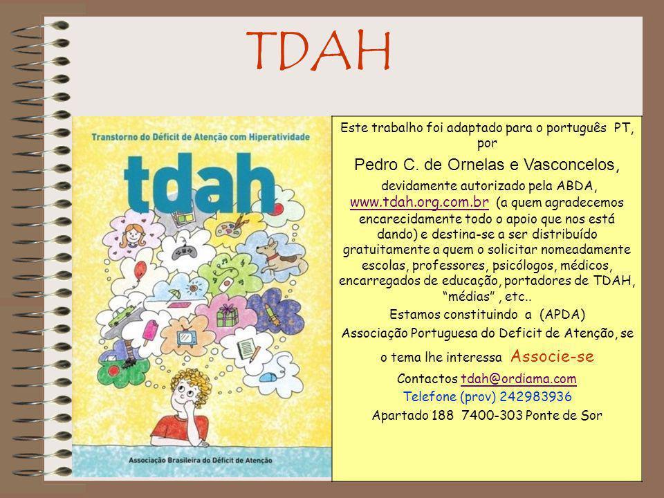 TDAH Pedro C. de Ornelas e Vasconcelos,