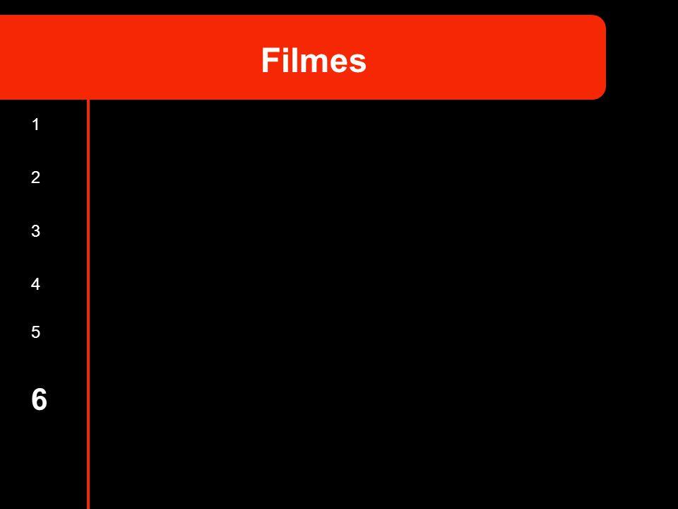 Filmes 1 2 3 4 5 6