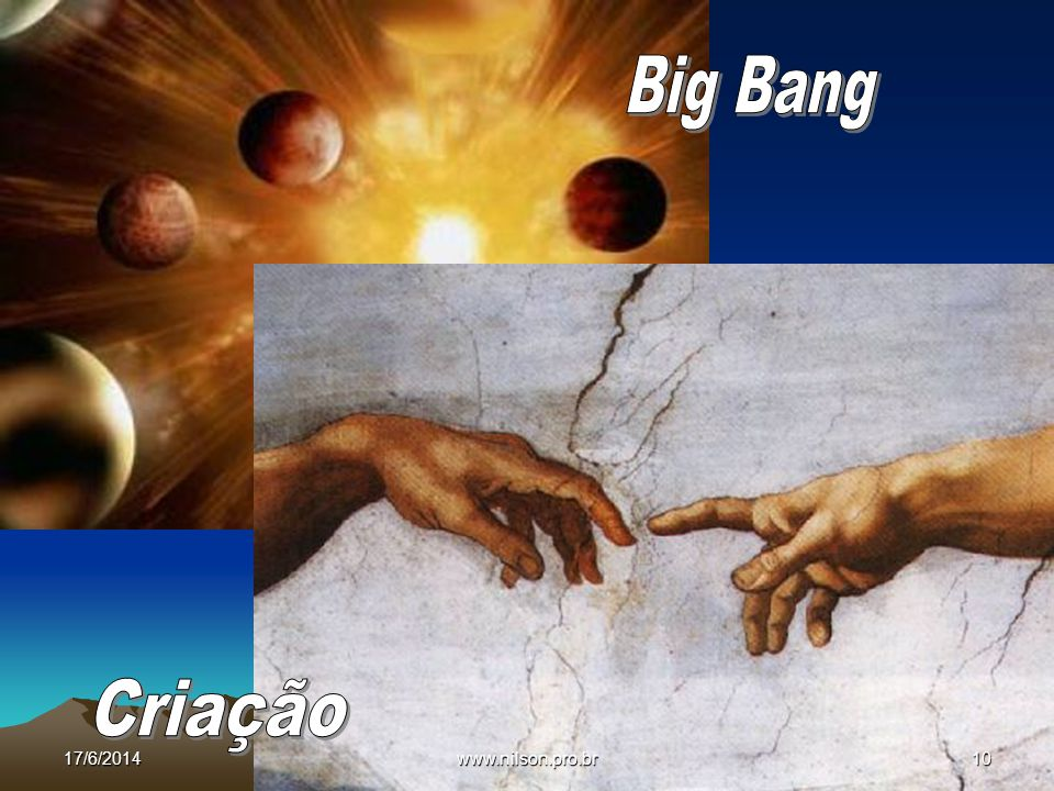 Big Bang Criação 02/04/2017 www.nilson.pro.br