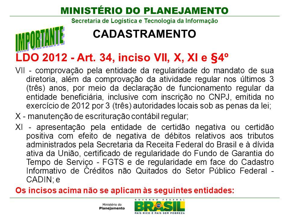 LDO 2012 - Art. 34, inciso VII, X, XI e §4º