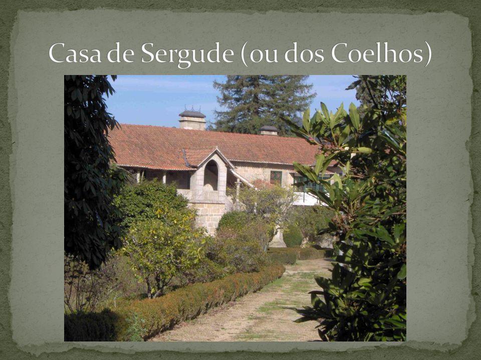Casa de Sergude (ou dos Coelhos)