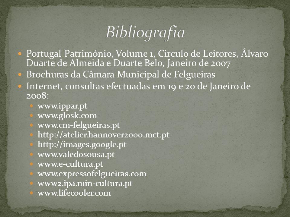 Bibliografia Portugal Património, Volume 1, Circulo de Leitores, Álvaro Duarte de Almeida e Duarte Belo, Janeiro de 2007.
