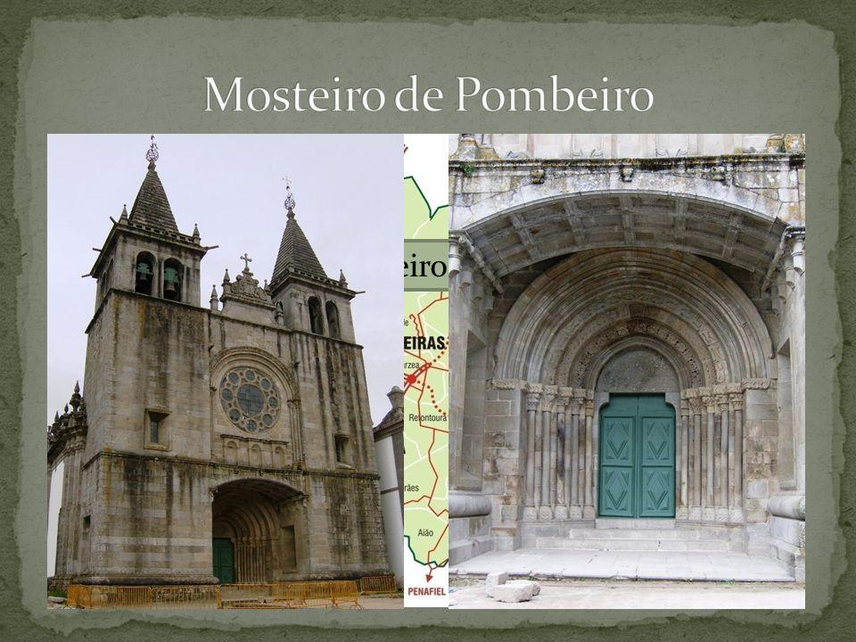 Mosteiro de Pombeiro Pombeiro