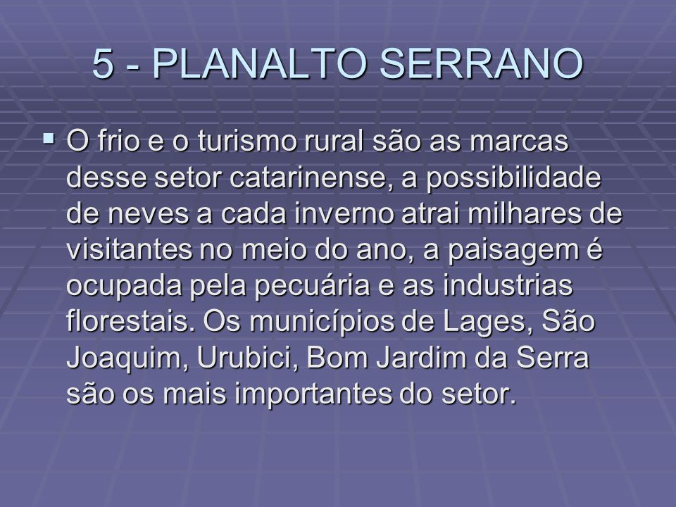 5 - PLANALTO SERRANO