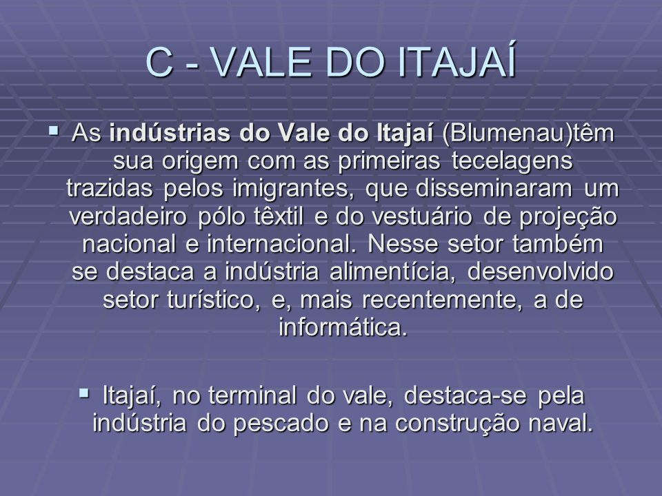 C - VALE DO ITAJAÍ