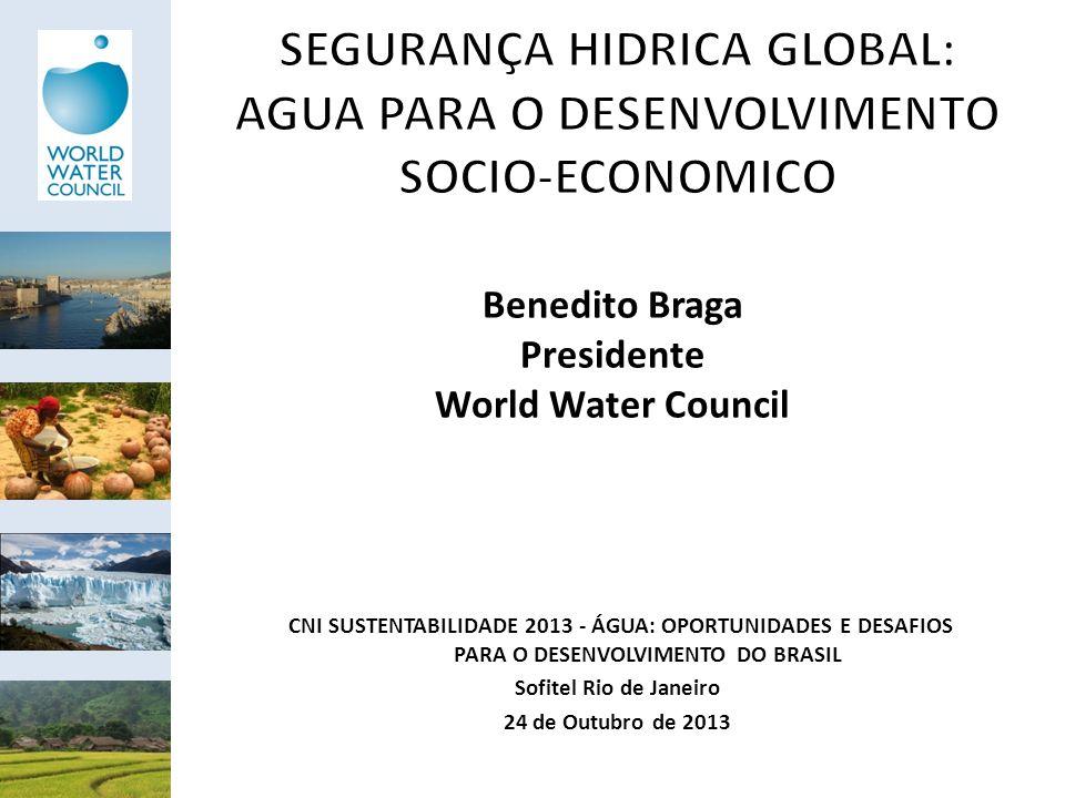 SEGURANÇA HIDRICA GLOBAL: AGUA PARA O DESENVOLVIMENTO SOCIO-ECONOMICO
