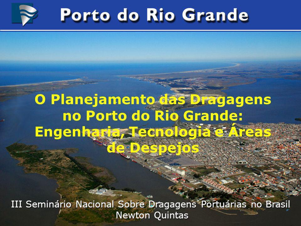 O Planejamento das Dragagens no Porto do Rio Grande: