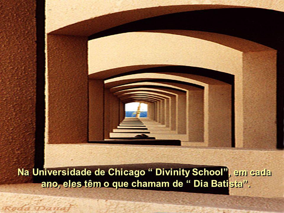 Na Universidade de Chicago Divinity School , em cada