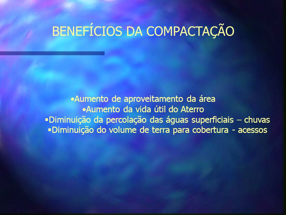 BENEFÍCIOS DA COMPACTAÇÃO
