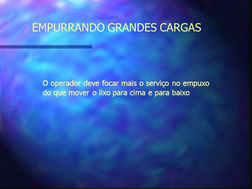 EMPURRANDO GRANDES CARGAS
