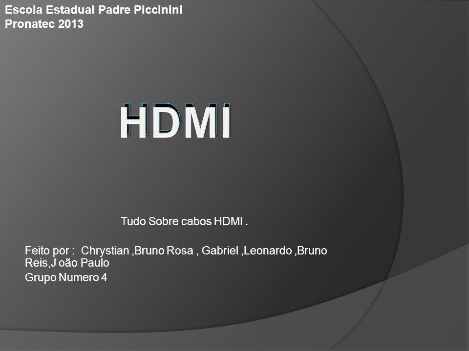 HDMI HDMI Escola Estadual Padre Piccinini Pronatec 2013