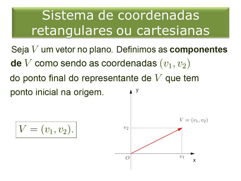 Sistema de coordenadas retangulares ou cartesianas
