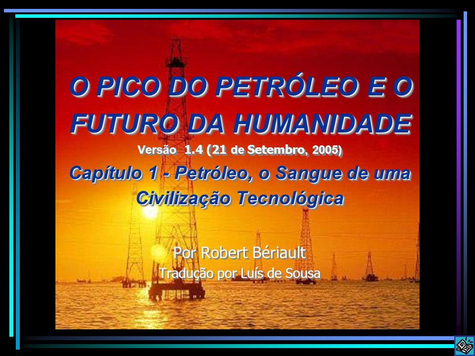 O PICO DO PETRÓLEO E O FUTURO DA HUMANIDADE