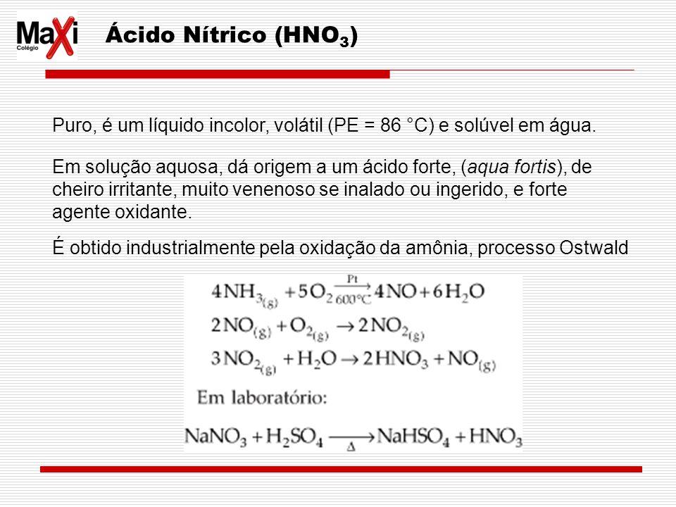 Ácido Nítrico (HNO3) Puro, é um líquido incolor, volátil (PE = 86 °C) e solúvel em água.