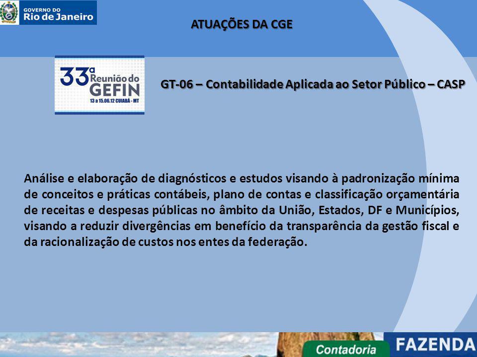 ATUAÇÕES DA CGE GT-06 – Contabilidade Aplicada ao Setor Público – CASP.