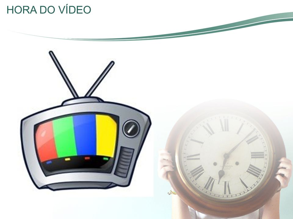 HORA DO VÍDEO