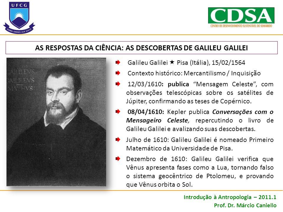 AS RESPOSTAS DA CIÊNCIA: AS DESCOBERTAS DE GALILEU GALILEI