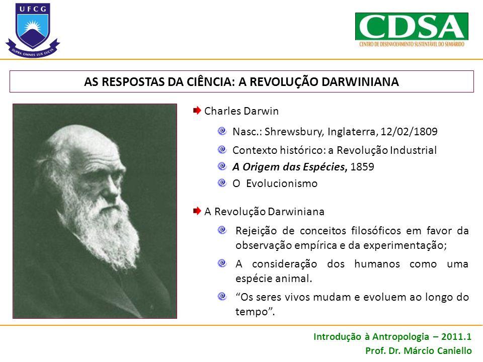 AS RESPOSTAS DA CIÊNCIA: A REVOLUÇÃO DARWINIANA