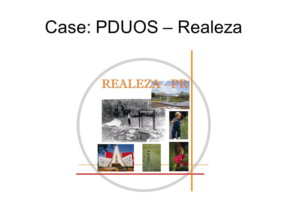 Case: PDUOS – Realeza