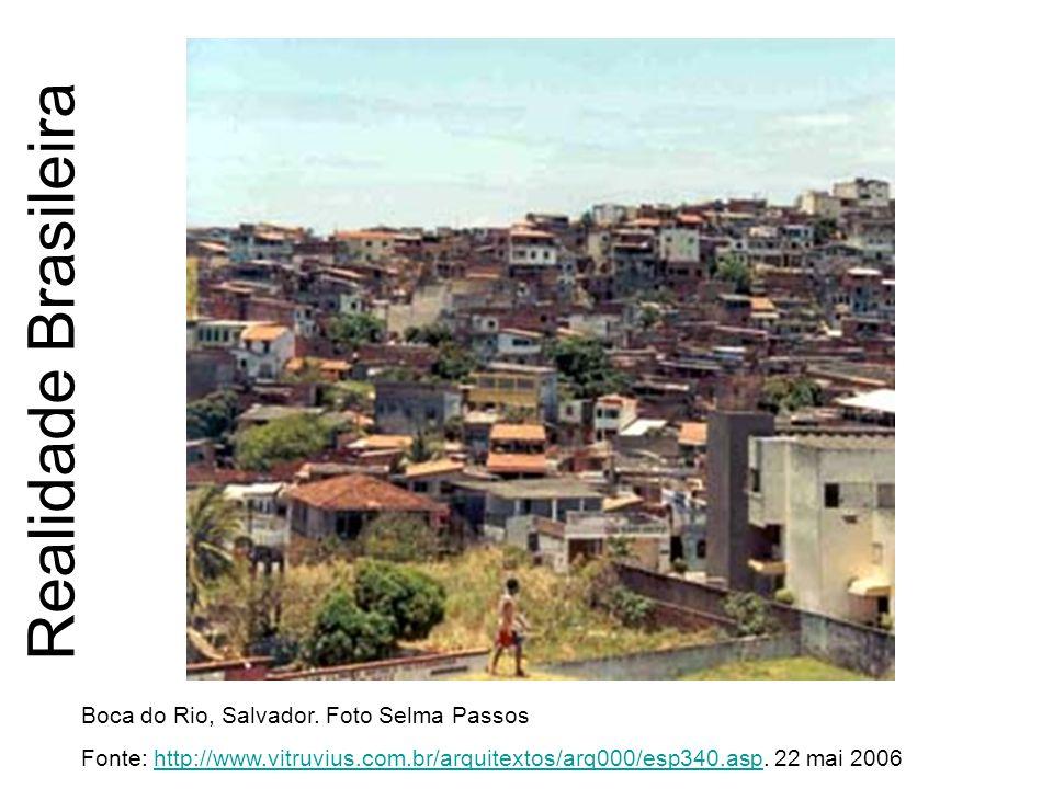 Realidade Brasileira Boca do Rio, Salvador. Foto Selma Passos