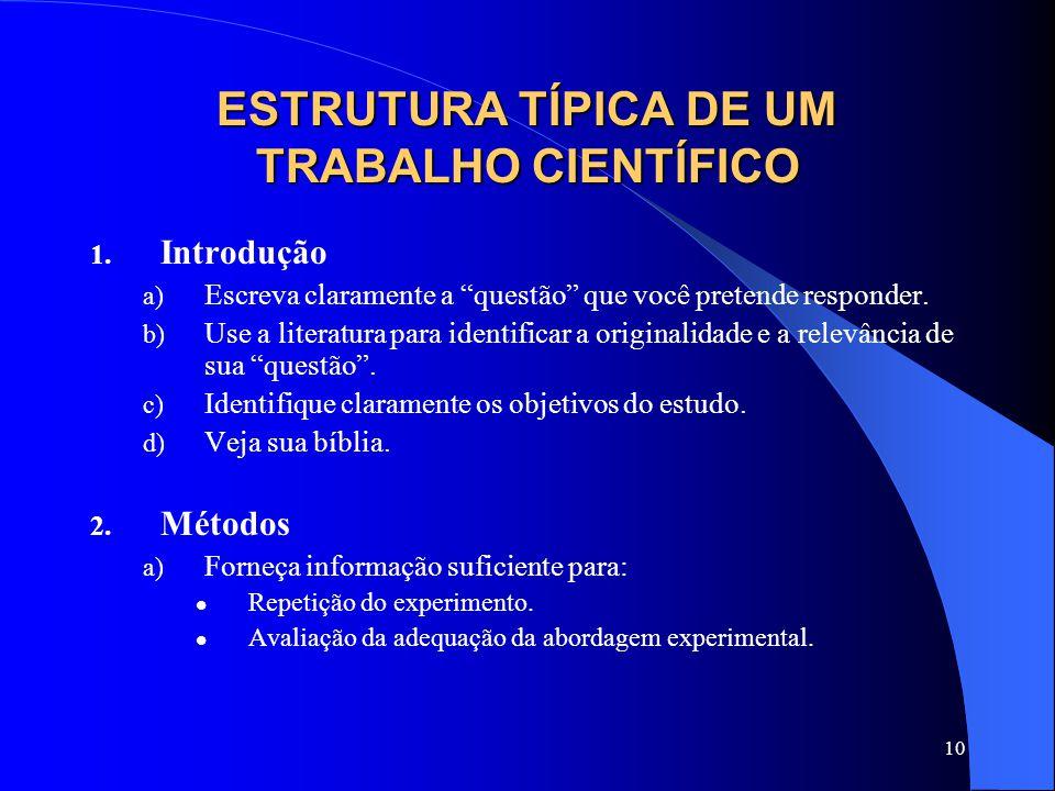 ESTRUTURA TÍPICA DE UM TRABALHO CIENTÍFICO