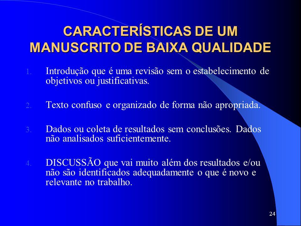 CARACTERÍSTICAS DE UM MANUSCRITO DE BAIXA QUALIDADE