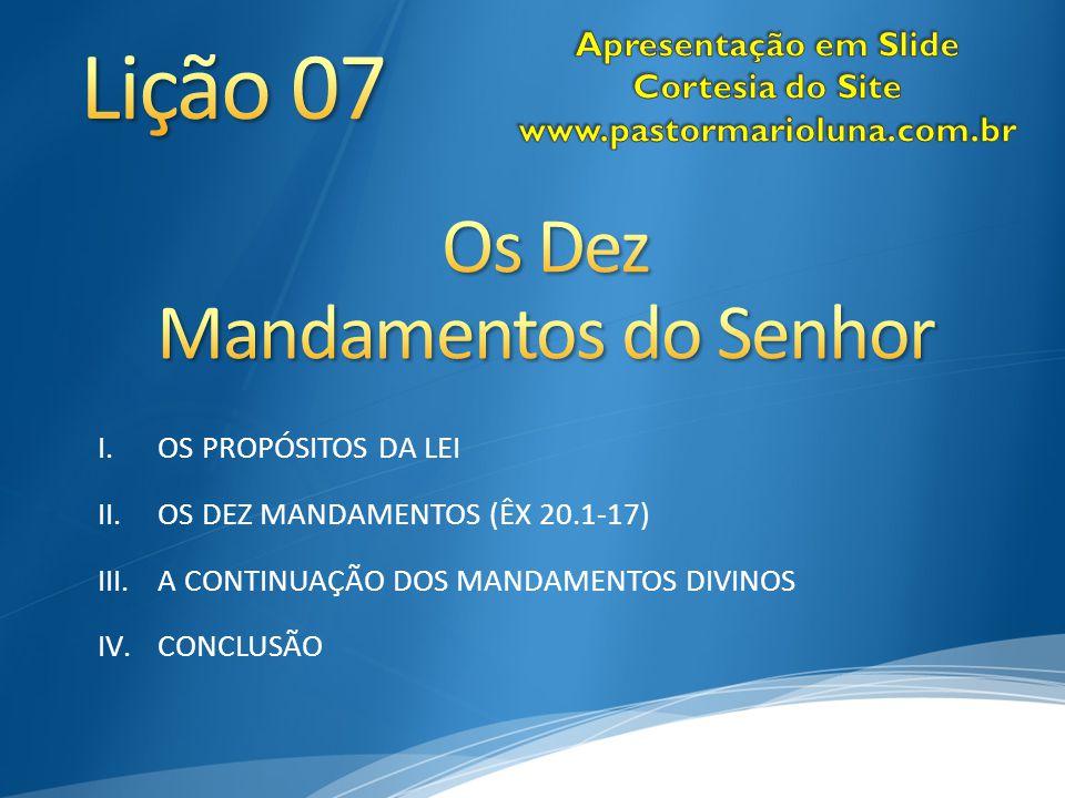 Lição 07 Os Dez Mandamentos do Senhor Apresentação em Slide