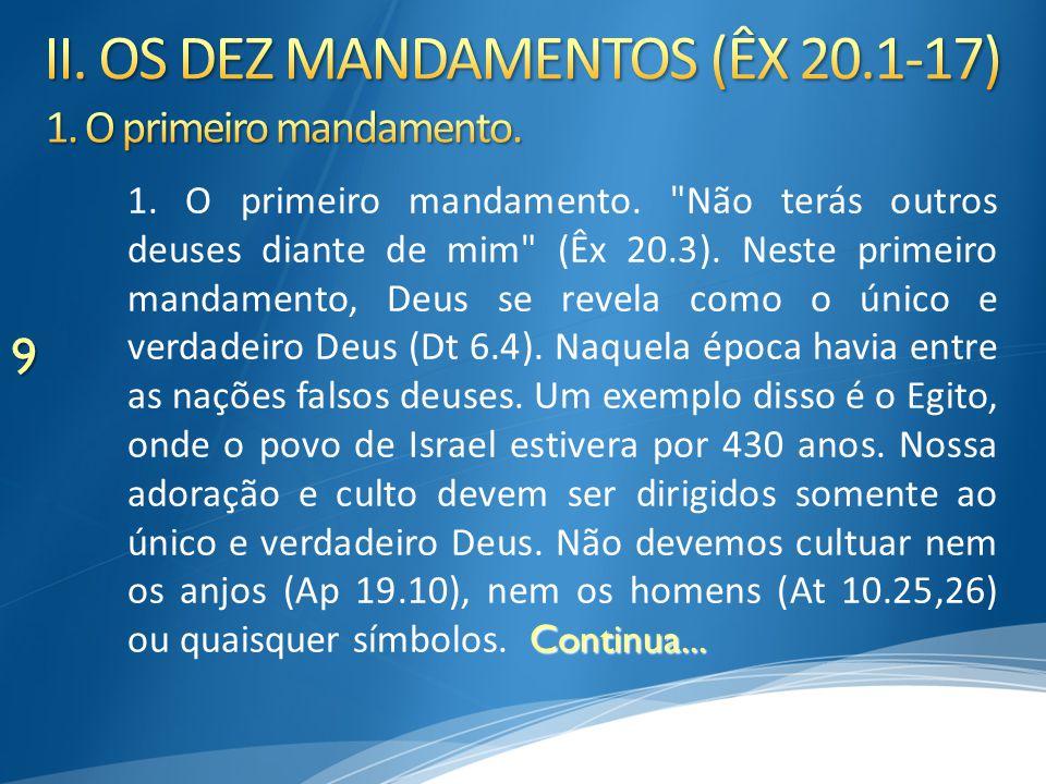 II. OS DEZ MANDAMENTOS (ÊX 20.1-17)