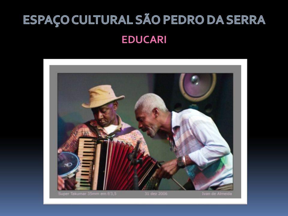 ESPAÇO CULTURAL SÃO PEDRO DA SERRA