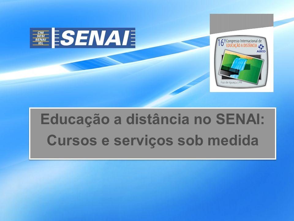 Educação a distância no SENAI: Cursos e serviços sob medida