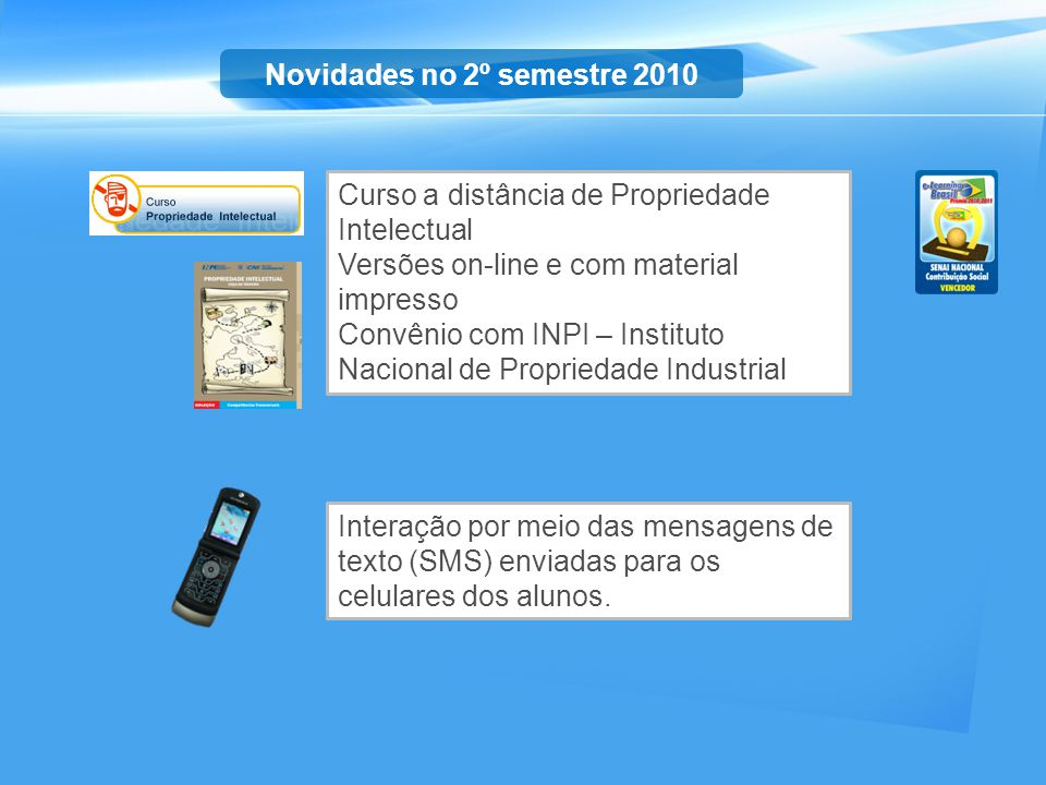 Novidades no 2º semestre 2010