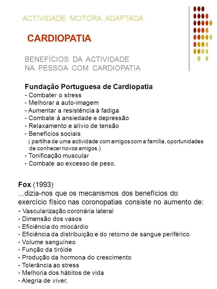 CARDIOPATIA ACTIVIDADE MOTORA ADAPTADA BENEFÍCIOS DA ACTIVIDADE