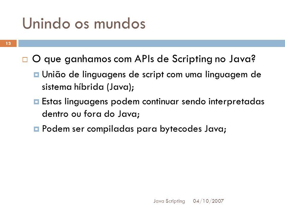Unindo os mundos O que ganhamos com APIs de Scripting no Java